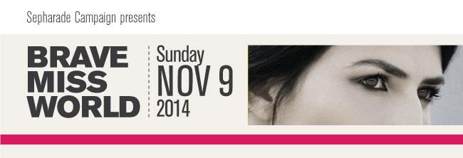 Brave Miss World - Sunday Nov 9 2014