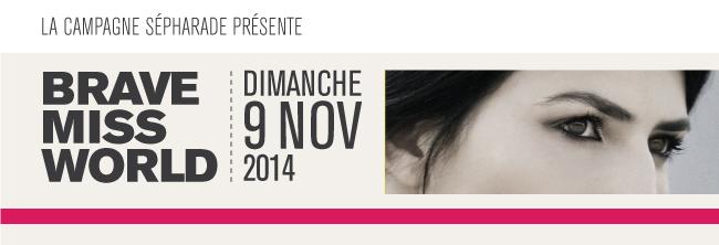 Brave Miss World - Dimanche 9 Nov 2014