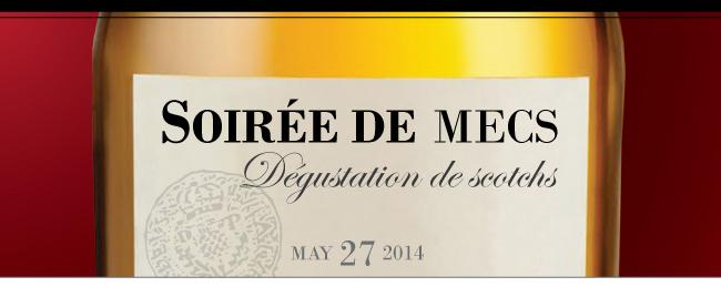 Soirée de gars - Degustation de scotchs - May 27 2014