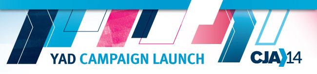 YAD Campaign Launch - CJA14