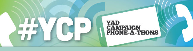 #YCP - YAD Campaign Phone-a-thons