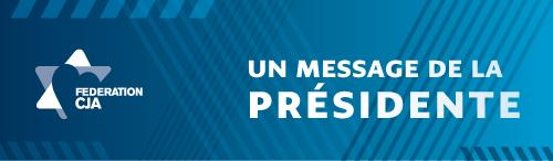 Message de la part de notre présidente, Gail Adelson-Marcovitz.