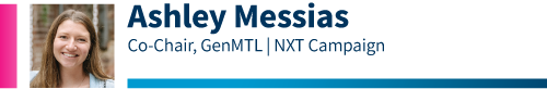 Ashley Messias, GenMTL | NXT Co-Chair for the 2020 Combined Jewish Appeal